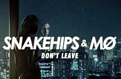 snakehips-dont-leave